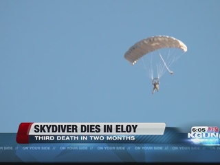 Skydiver dies in Eloy; 3rd death in three months