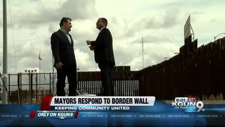 Border mayors weigh in on wall
