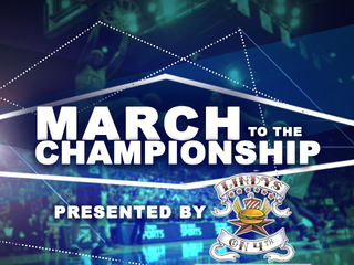 GAME SCHEDULE: March to The Championships
