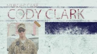PTSD to Prison: Cody Clark.Veteran. Murderer