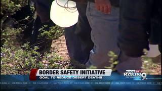 Border safety initiative to reduce desert deaths