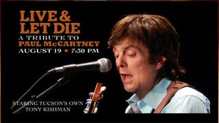 Live and Let Die: A Paul McCartney Tribute