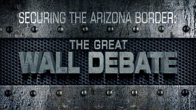 Securing the AZ Border: The Great Wall Debate