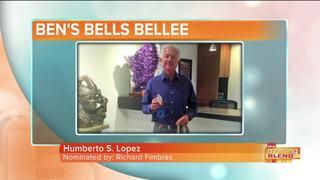Ben's Bells Bellee of the Week: Humberto Lopez