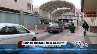 New canopy to be installed at border
