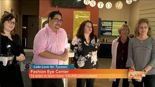 Lota Love for Tucson: Fashion Eye Center